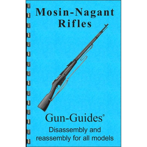 Mosin-Nagant Rifles Assembly And Disassembly Guide