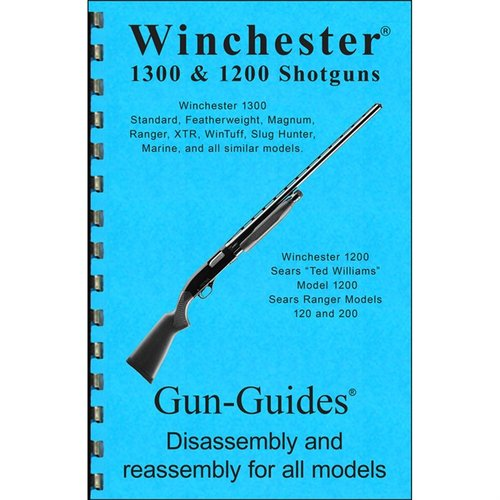 Winchester 1300/1200 Shotguns Assembly & Disassembly Guide