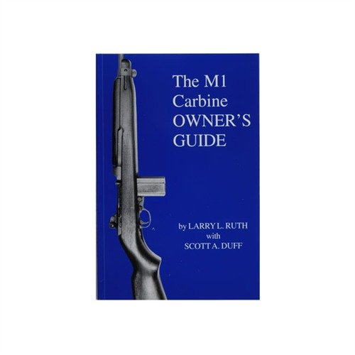 M-1 Carbine Owners Guide